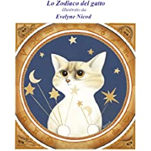 Lo Zodiaco del gatto, illustrato (Italian Edition)