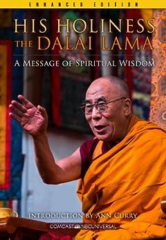 His Holiness The Dalai Lama (Enhanced Edition): A Message of Spiritual Wisdom par [Comcast NBCUniversal]