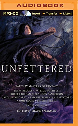 Unfettered: Tales by Masters of Fantasy (Ballerina Editor)