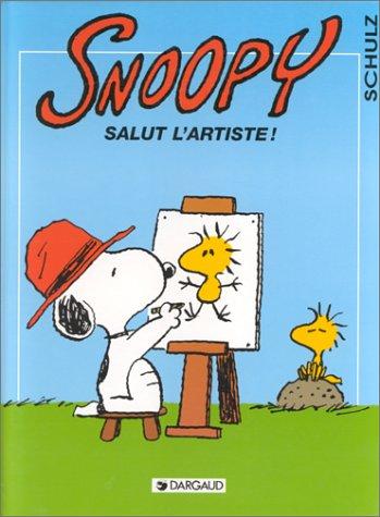 Snoopy, tome 27 : Salut l'artiste !