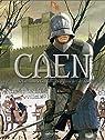 Caen,  tome 1 : De Guillaume le Conquérant à la guerre de Cent Ans par Bournier