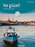 Ne güzel! A1: Der Türkischkurs / Kurs- und Arbeitsbuch mit 2 Audio-CDs