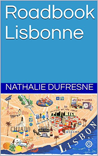 Descargar Libro Roadbook Lisbonne de Nathalie Dufresne