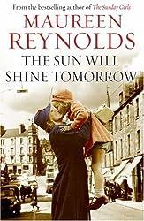 The Sun Will Shine Tomorrow by Maureen Reynolds (2008-09-05)