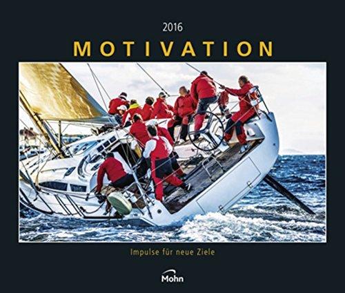 Motivation - Impulse für neue Ziele 2016
