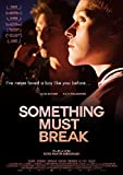 Something Must Break (OmU) kostenlos online stream