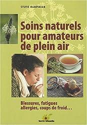 Soins naturels pour amateurs de plein air : Blessures, fatigues, allergies, coups de froid...