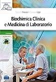 Biochimica clinica e medicina di laboratorio. Con e-book