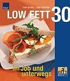 LOW FETT 30 - Im Job und unterwegs