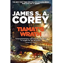 Tiamat's Wrath: Book 8 of the Expanse (now a major TV series on Netflix)