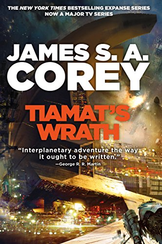 Tiamat's Wrath: Book 8 of the Expanse (now a major TV series on Netflix) (English Edition) por James S. A. Corey