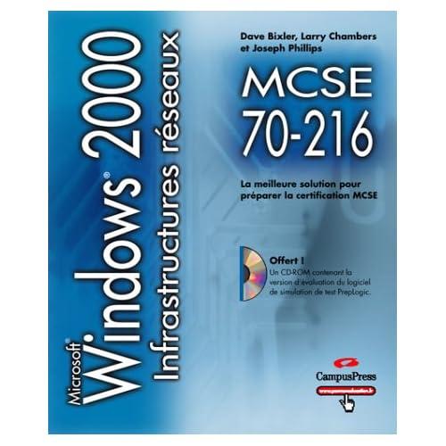 MCSE 70-216 : Windows 2000, infrastructures réseaux