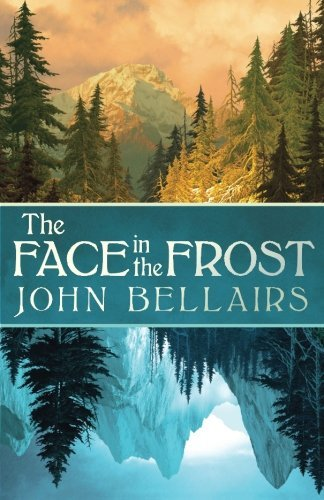 The Face in the Frost by John Bellairs (2014-09-30)
