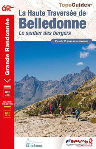 Haute traversée de Belledonne par  (Broché - Mar 21, 2019)