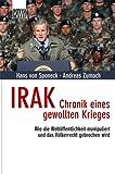 Irak - Chronik eines gewollten Krieges - Hans-C. Graf Sponeck