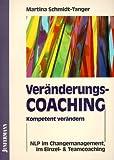 Image de Veränderungscoaching: Kompetent verändern. NLP im Changemenagement, im Einzel- und Teamcoaching