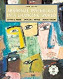 Abnormal Psychology in a Changing World with CD-ROM (International Edition)