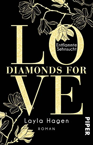 Diamonds For Love - Entflammte Sehnsucht: Roman von [Hagen, Layla]