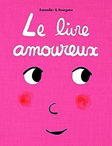"""Afficher """"Le livre amoureux"""""""