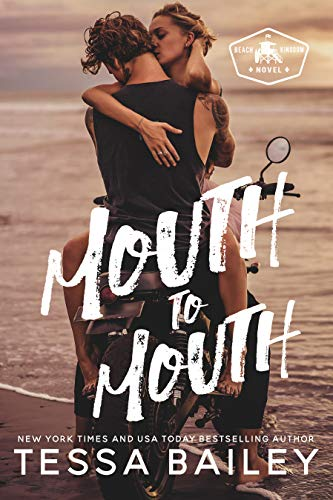 Mouth to Mouth (Beach Kingdom) (English Edition) -