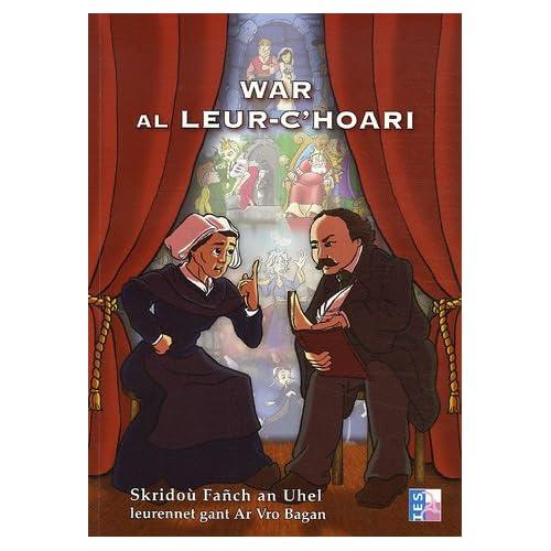 War al leur-c'hoari (1CD audio) (en breton) (et non en français)