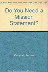 Do You Need a Mission Statement?