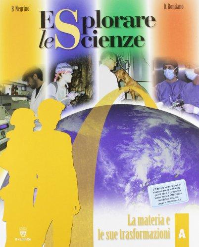 Esplorare le scienze. Vol. A-B-C-D-E. Con e-book. Con espansione online. Per la Scuola media