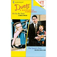 Fit to Be Tied/the Lyon's Den: 36 (Duets, 36)