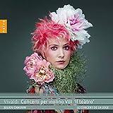 Vivaldi Concerti per Violino VIII Il Teatro