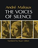 The Voices of Silence – Man and his Art. (Abridged from The Psychology of Art) (Bollingen Series (General))