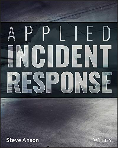 Applied Incident Response (English Edition)