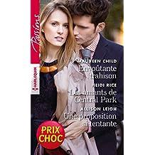 Envoutante trahison - Les amants de Central Park - Une proposition si tentante (Passions)
