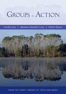 Groups in Action: Evolution and Challenges (with DVD and Workbook)