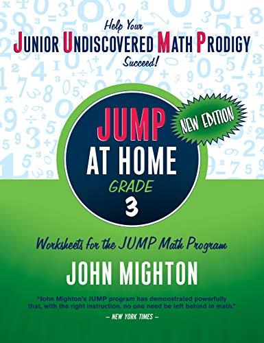 JUMP at Home, Grade 3: Worksheets for the JUMP Math Program por John Mighton