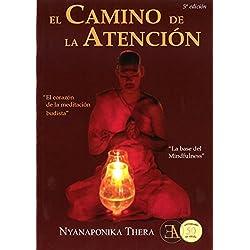 El Camino De La Atención (Buda Y Budismo)