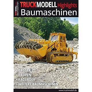 TRUCKmodell- Highlights Baumaschinen