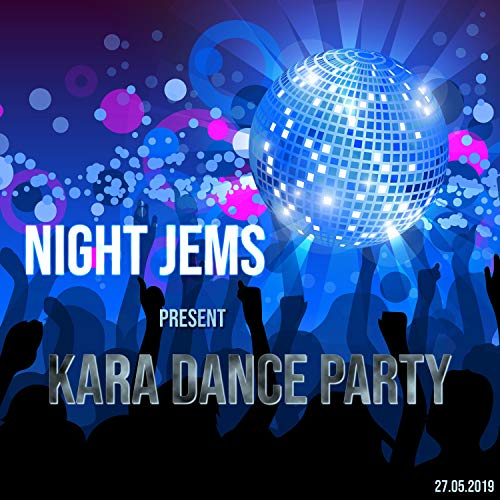 Kara Dance Party