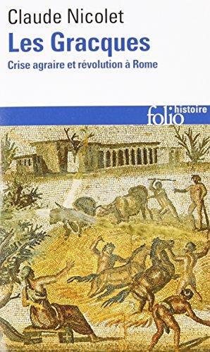 Les Gracques: Crise agraire et rvolution  Rome