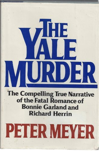 The Yale murder by Peter Meyer (1982-08-02)