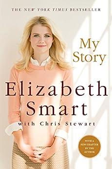 My Story von [Smart, Elizabeth A., Stewart, Chris]
