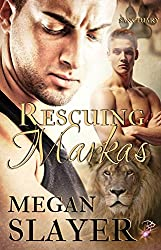 Rescuing Markas (Sanctuary, Book One) (Gay Shifter Romance) by Megan Slayer