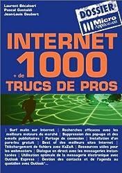 Internet + de 1000 trucs de pros