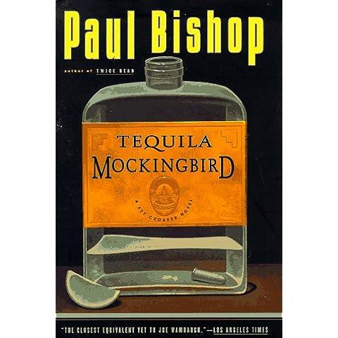 Tequila Mockingbird: A Fey Croaker Novel