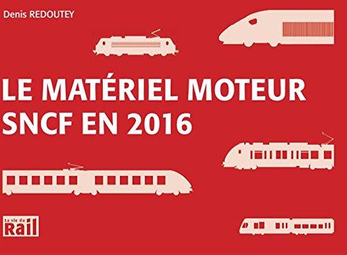 le-materiel-moteur-sncf-en-2016
