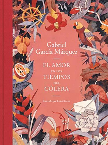 El amor en los tiempos del cólera (edición ilustrada) (Literatura Random House) por Gabriel García Márquez