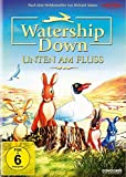 Watership Down - Unten am Fluss