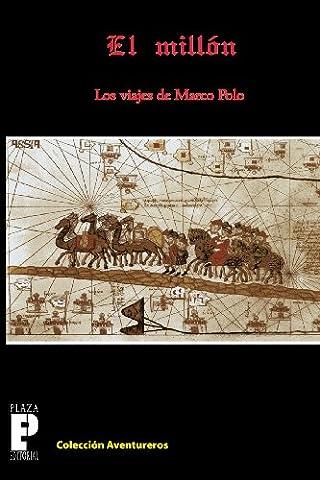 El Millón, los viajes de Marco Polo