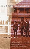 Three Plays: The Indolent Boys, Children of the Sun, and the Moon in Two Windows (Oklahoma Stories & Storytellers)