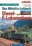 Das Märklin-Lokbuch, Diesel- und E-Lokomotiven
