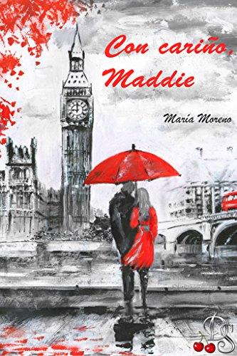 Con cariño, Maddie por María  Moreno